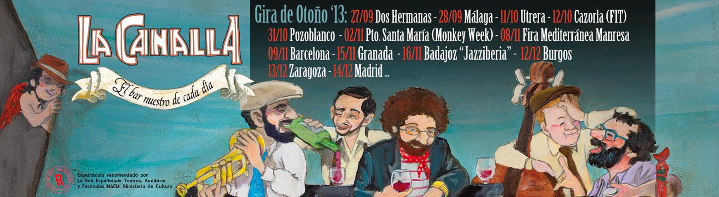 La Canalla gira 2013